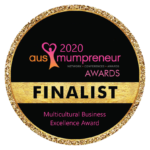 Aus Mumpreneur Awards 2020 Finalist - Multicultural Business Excellence